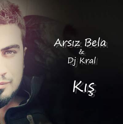 دانلود آهنگ ترکیه ای Arsiz Bela به نام Kis