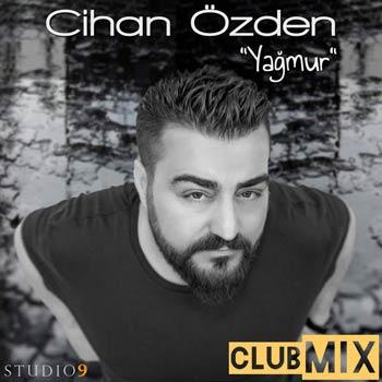 دانلود آهنگ جدید Cihan Ozden بنام Yagmur