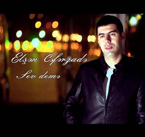 Elsen Ceferzade - Sev deme
