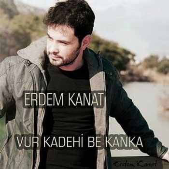 آهنگ جدید Erdem Kanat بنام Vur Kadehi Be Kanka