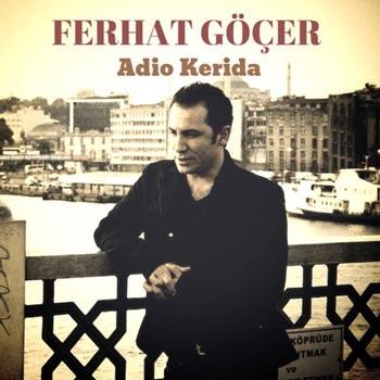 دانلود آهنگ جدید Ferhat Gocer بنام Adio Kerida