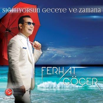 آلبوم جدید Ferhat Gocer بنام Sigmiyorum Geceye Ve Zamana