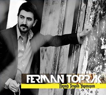 دانلود آهنگ Ferman Toprak بنام Hayati Tespih Yapmisim