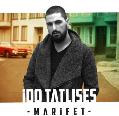 دانلود آهنگ ترکیه ای جدید Ido Tatlises بنام Marifet