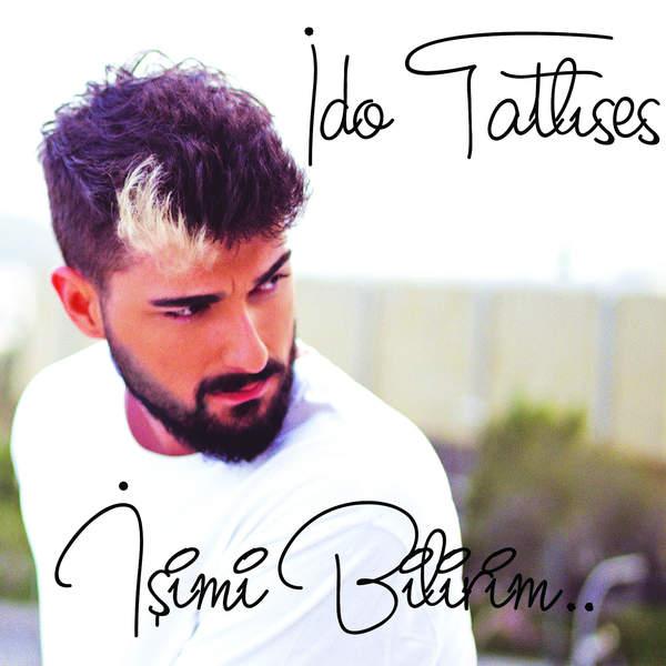 دانلود آهنگ ترکیه ای جدید Ido Tatlises بنام Isimi Bilirim