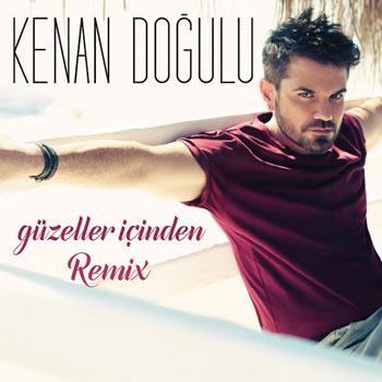 دانلود آهنگ جدید Kenan Dogulu بنام Guzeller Icinden