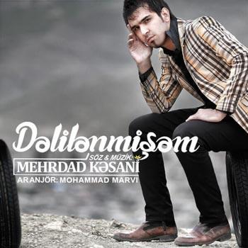 دانلود آهنگ جدید مهرداد کسانی بنام Dalilanmisham