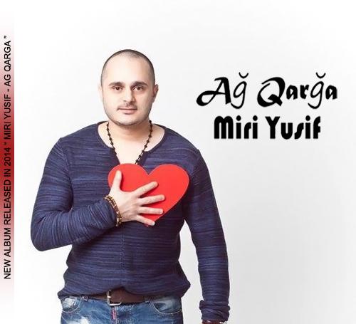 Miri Yusif - Ag Qarga