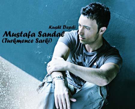 دانلود آهنگ ترکمنی Mustafa Sandal به نام Kusht Depdi