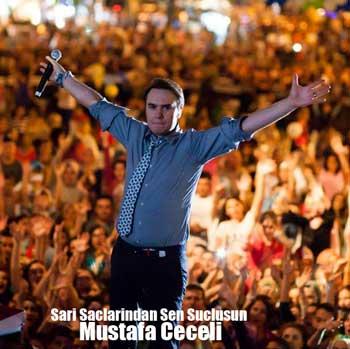 دانلود آهنگ ترکیه ای جدید Mustafa Ceceli به نام Sari Saclarindan Sen Suclusun