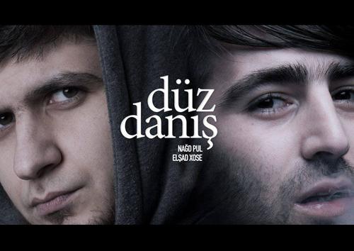 Nagd Pul ft Elsad Xose - Duz Danis