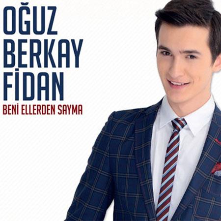 Oguz Berkay Fidan - Beni Ellerden Sayma