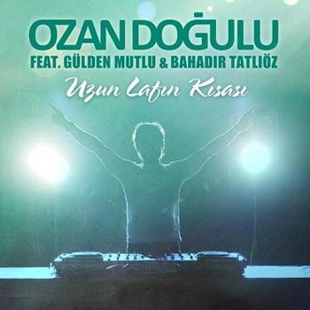 آهنگ ترکیه ای جدید Ozan Dogulu بنام Uzun Lafin