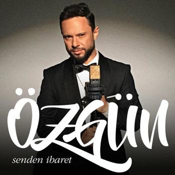 دانلود آهنگ ترکیه ای ، دانلود آهنگ ترکیه ای جدید ، آهنگ ترکی جدید ، آهنگ جدید Ozgun ، Ozgun Senden Ibaret