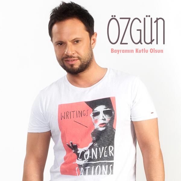 Ozgun - Bayramin Kutlu Olsun