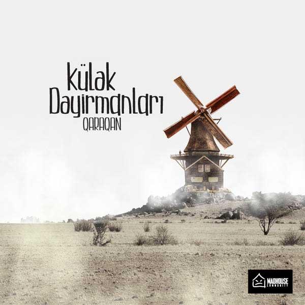 Qaraqan - Kulek Deyirmanlari