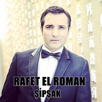 دانلود آهنگ جدید Rafet El Roman بنام Sipsak