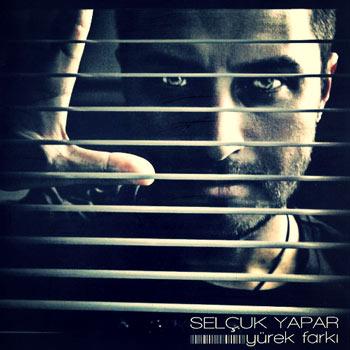 دانلود آهنگ جدید Selcuk Yapar بنام Yurek Farki