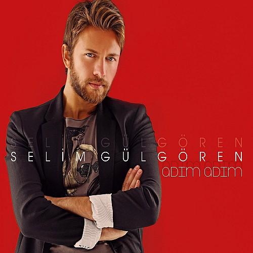 Selim Gulgoren - Adim Adim