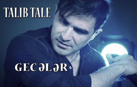 آهنگ جدید Talib Tale بنام گئجه لر