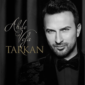 دانلود آلبوم ترکیه ای جدید Tarkan بنام Ahde Vefa